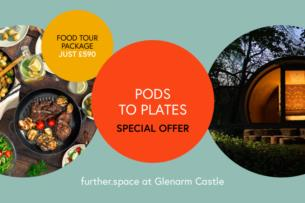 Glenarm Pod Gourmet Weekend - 2 night stay and food tour - 590 per pod
