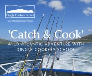 Catch and Cook on Southwest Irelands Dingle Peninsula on the WAW