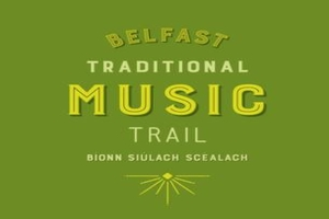 Hear the sounds of Irish music on the Belfast Traditional Music Trail for 15 per person