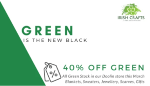 Celebrate with 40 Off all Green Gifts with Irish Crafts at our Doolin Store Co Clare