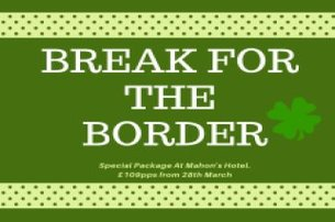 Take advantage of the Break for the Border Brexit Package with Mahons Hotel Co Fermanagh from 109 pp