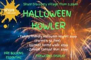 Halloween Howler at Share Discovery Village Lisnaskea Co Fermanagh from only 5